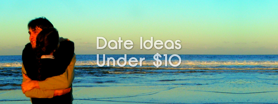 5 Quick Date Ideas for Under $10