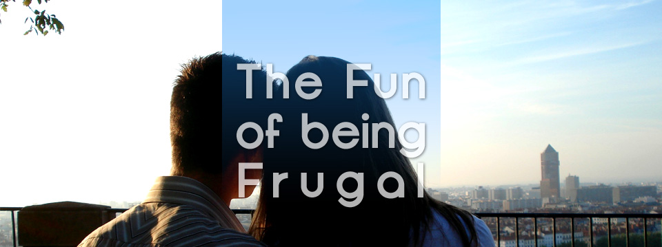 The Fun of Frugal Living