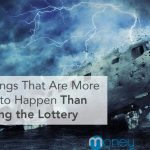 things more likely to happen than lottery winning