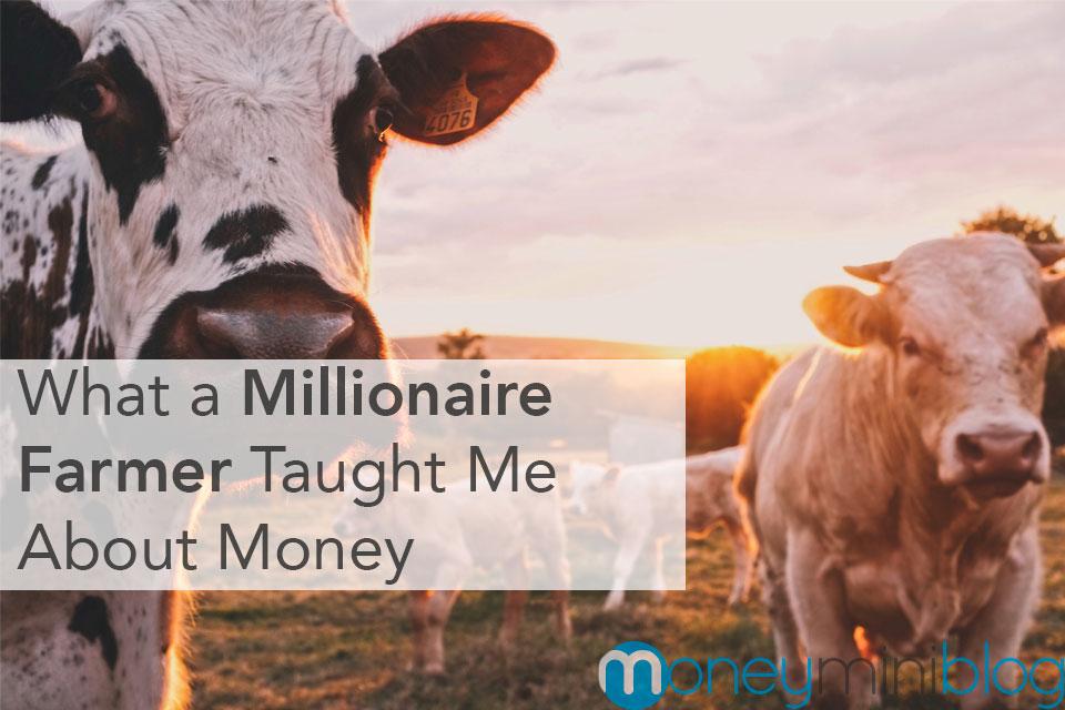 farmer millionaire money lessons
