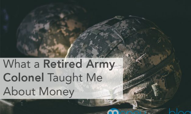 What a Retired Army Colonel Taught Me About Money