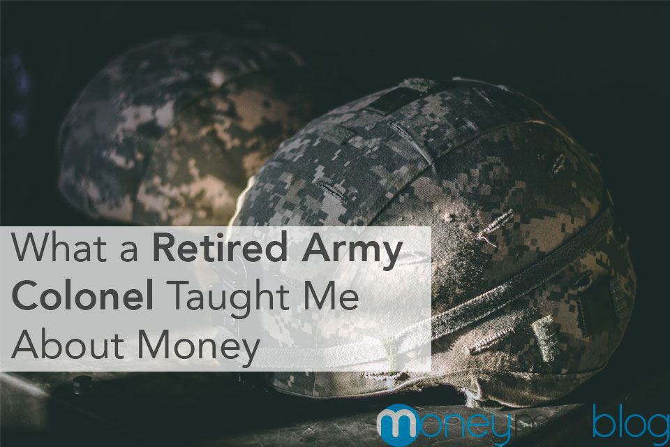 retired army military colonel money lessons taught