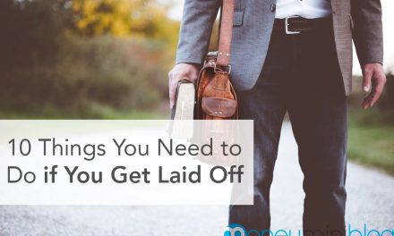 10 Things You Need to Do if You Get Laid Off