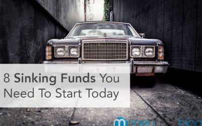 8 Sinking Funds You Need To Start Today