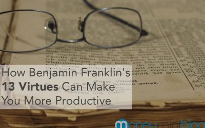 How Benjamin Franklin's 13 Virtues Can Make You More Productive