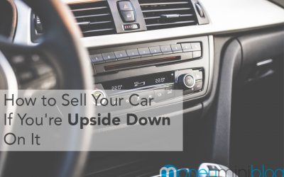 How to Sell Your Car if You're Upside Down on It