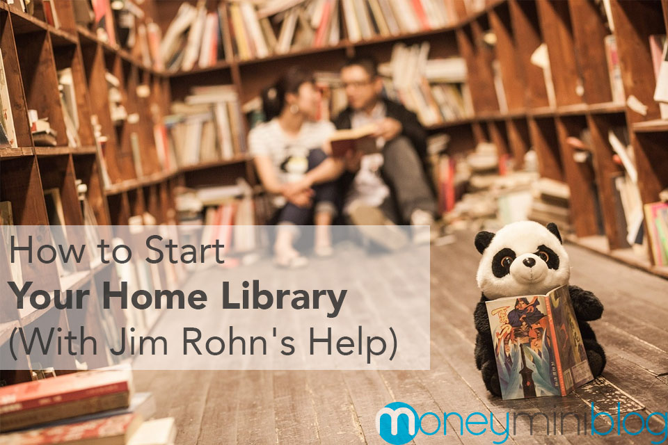 How to Start Your Home Library (With Jim Rohn's Help)