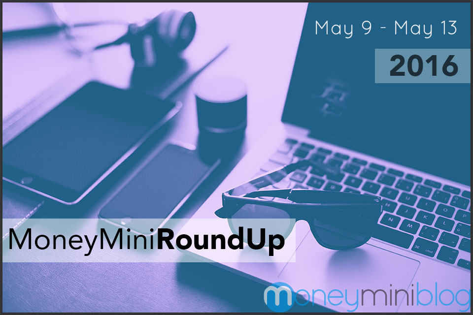 MoneyMiniRoundup: Money and Productivity (May 9 – May 13, 2016)