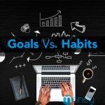 goals vs habits