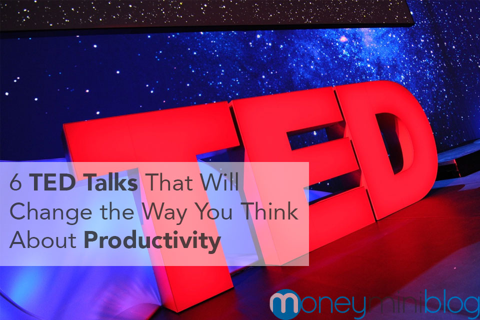 6 TED Talks That Will Change the Way You Think About Productivity
