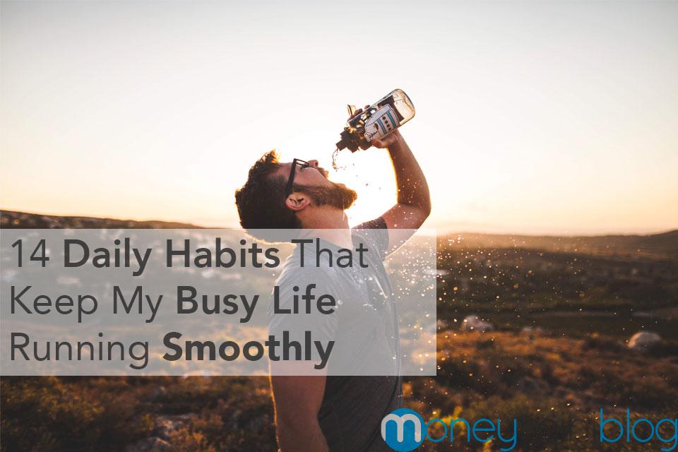 daily habits my habits productive creating habits