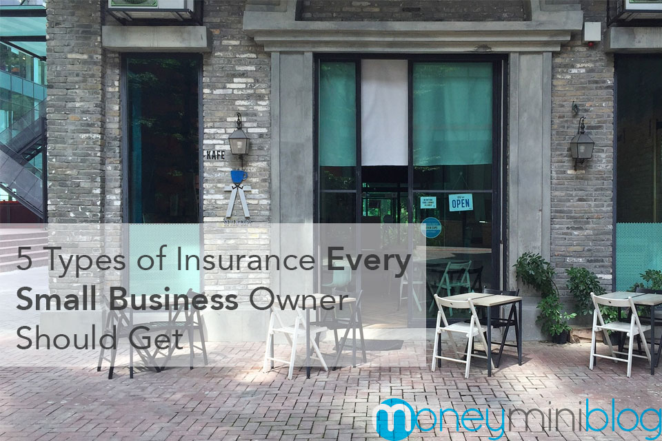 5 Types of Insurance Every Small Business Owner Should Get