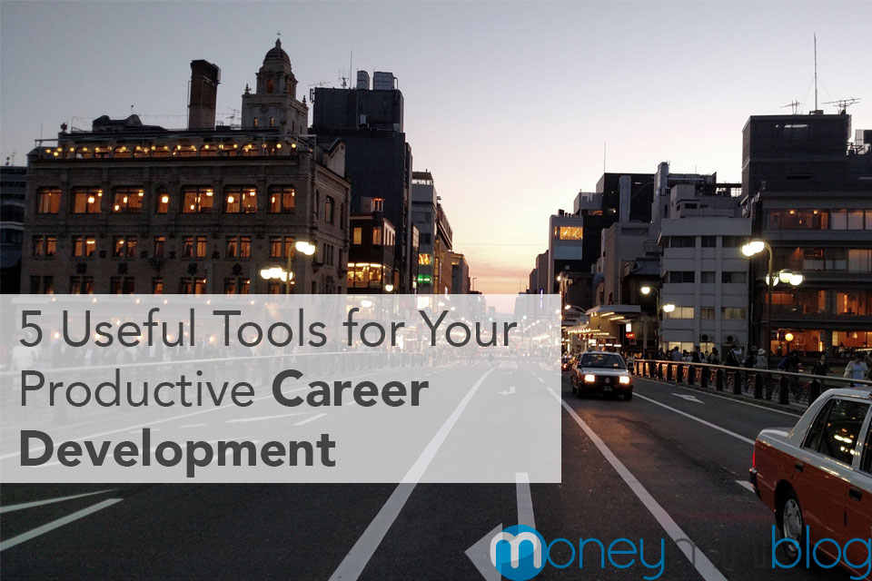 5 Useful Tools for Your Productive Career Development