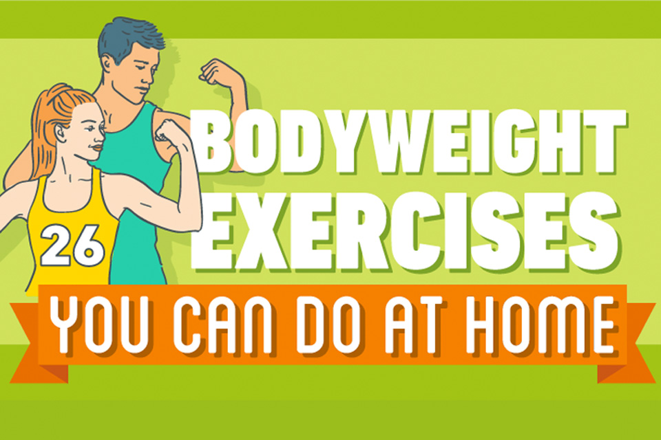 26 Bodyweight Exercises You Can Do at Home [Infographic]