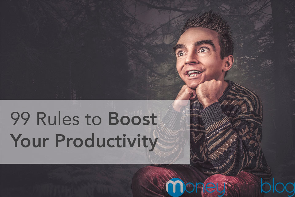 99 Rules to Boost Your Productivity