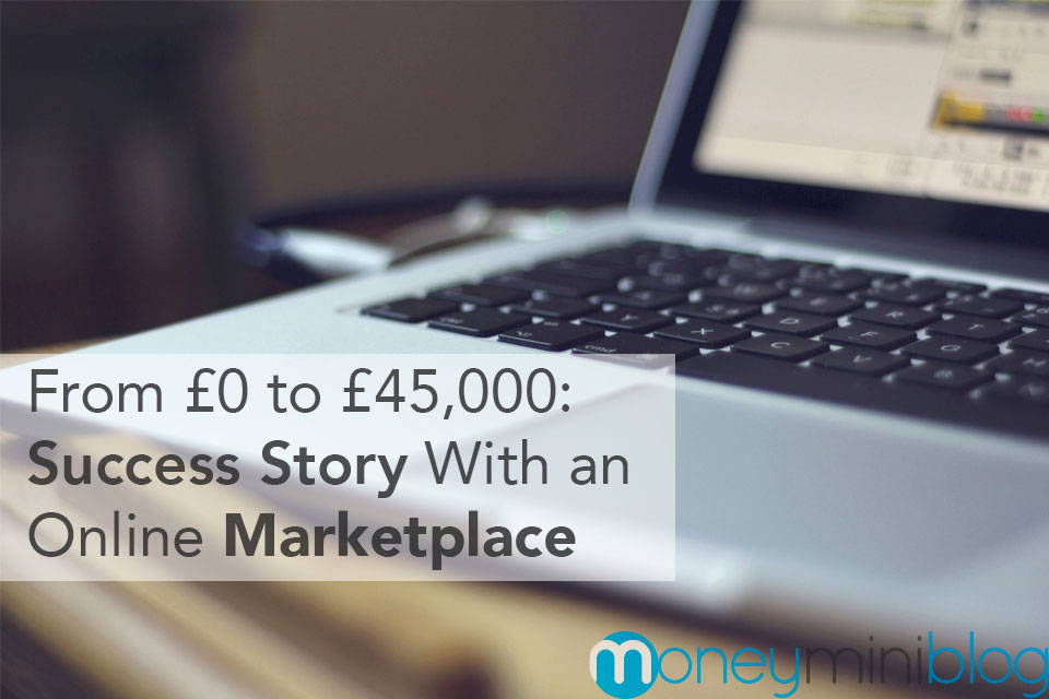 From £0 to £45,000 – Success Story With an Online Marketplace