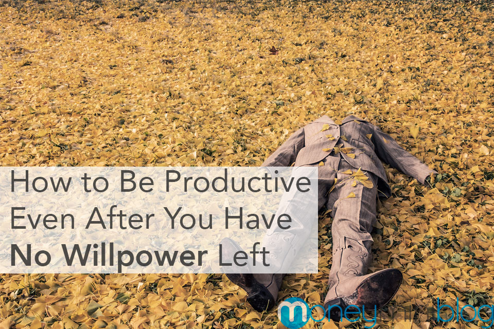 How to Be Productive Even After You Have No Willpower Left