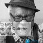 quit job courage new job