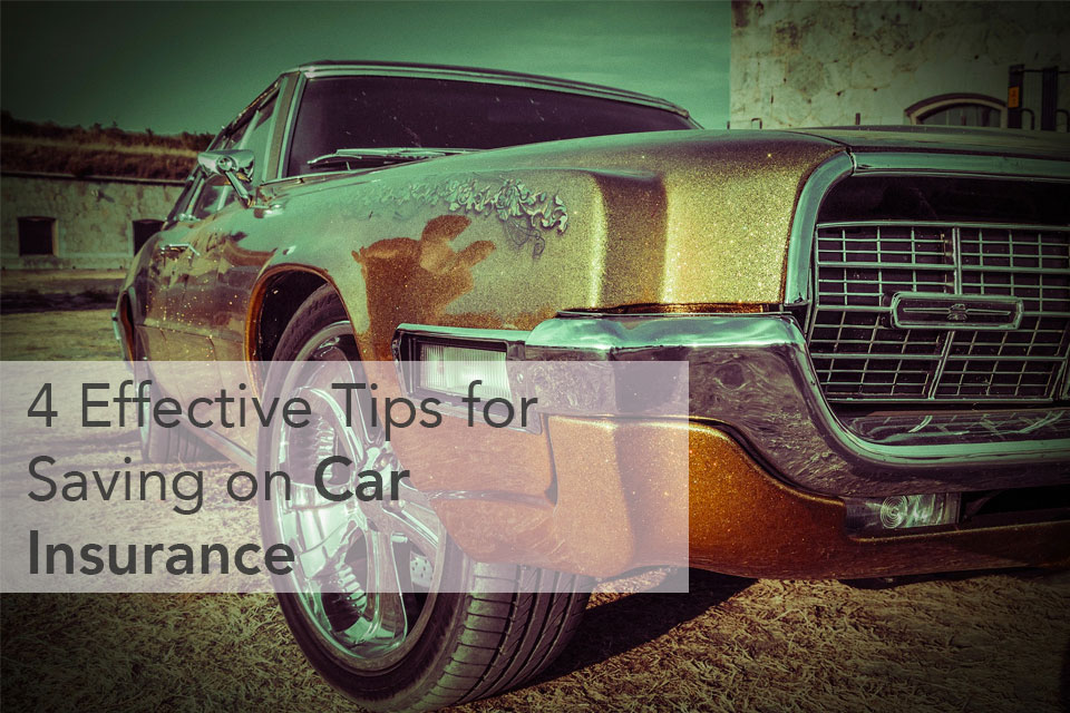 4 Effective Tips for Saving on Car Insurance
