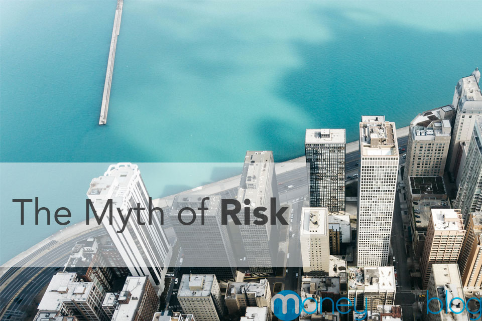 The Myth of Risk