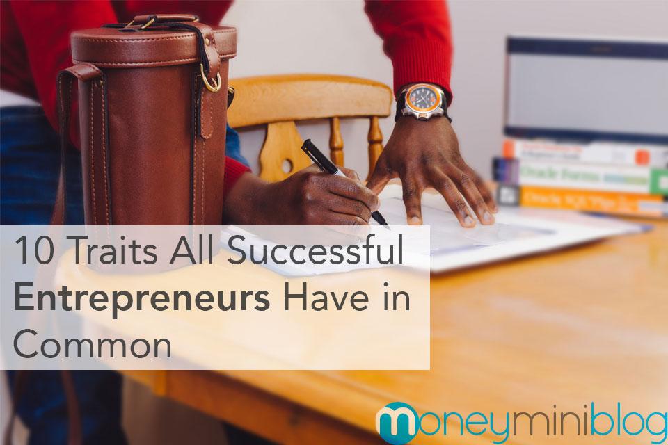 entrepreneurs traits common
