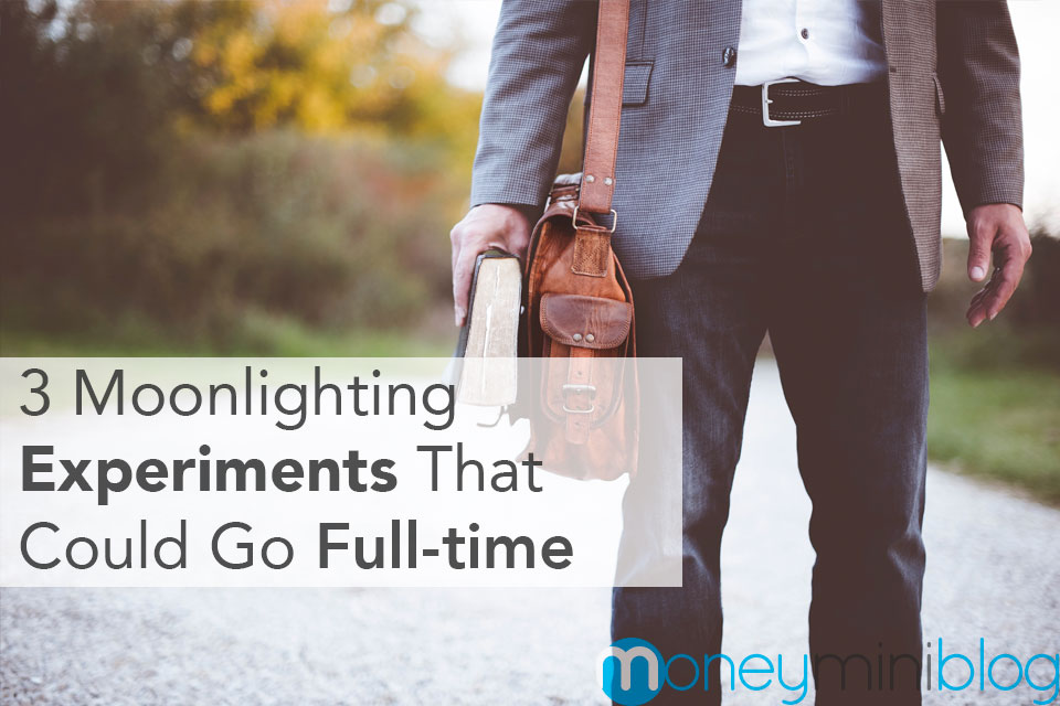 3 Moonlighting Experiments That Could Go Full-time