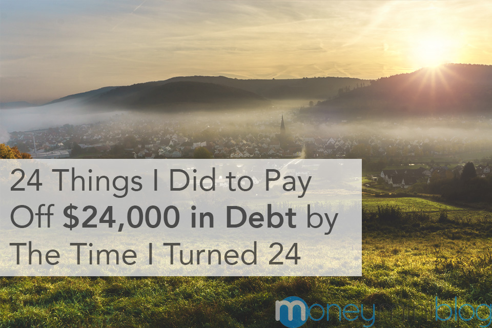 debt free living 24 years old