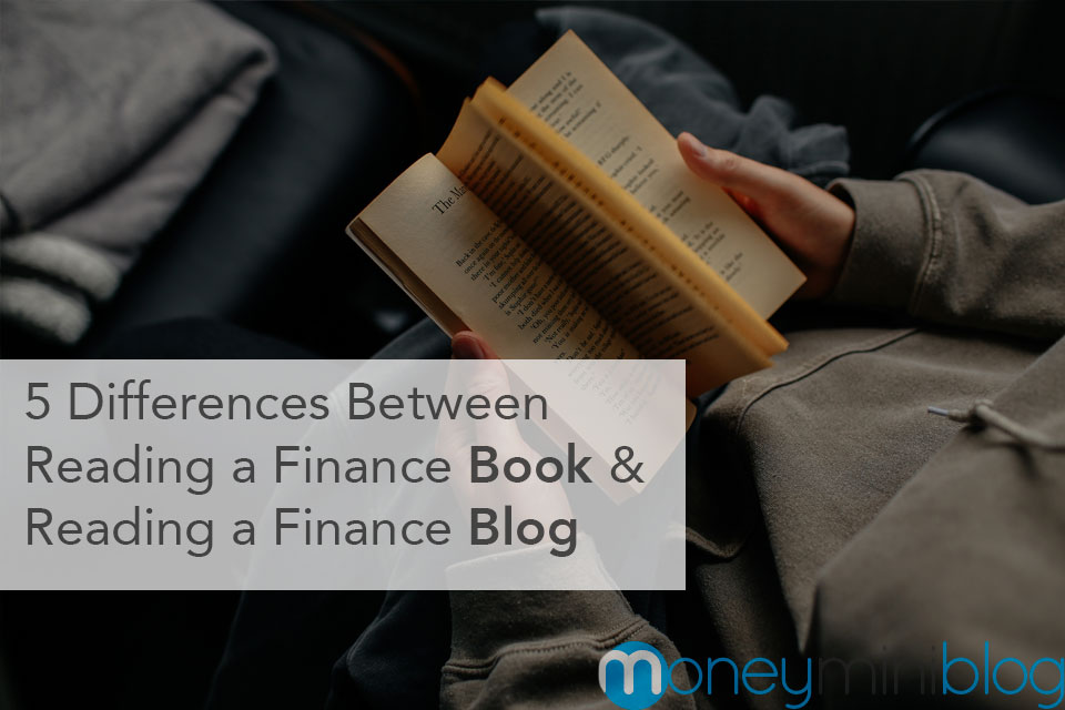 5 Basic Differences between Reading a Personal Finance Book and a Personal Finance Blog