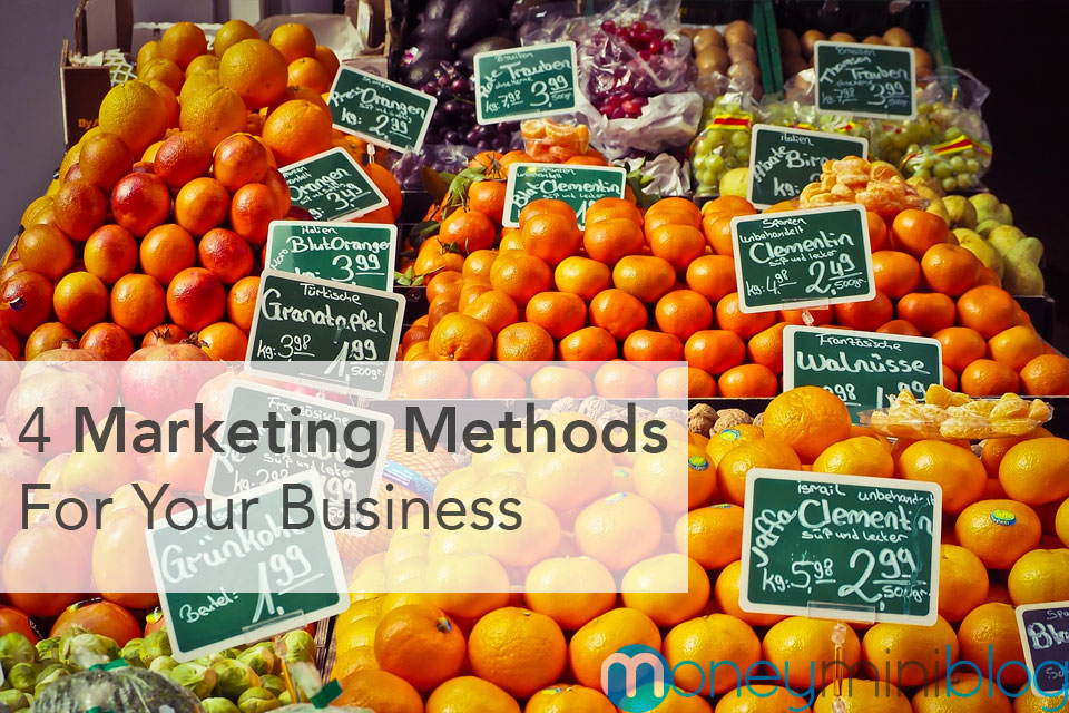 4 Marketing Methods for Your Business