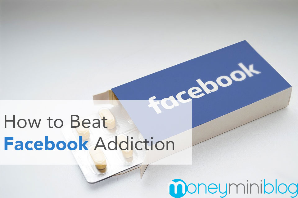 How to Beat Facebook Addiction