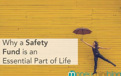 Why a Safety Fund is an Essential Part of Life