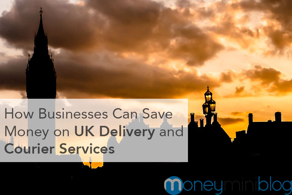 UK Readers: How Businesses Can Save Money on UK Delivery and Courier Services