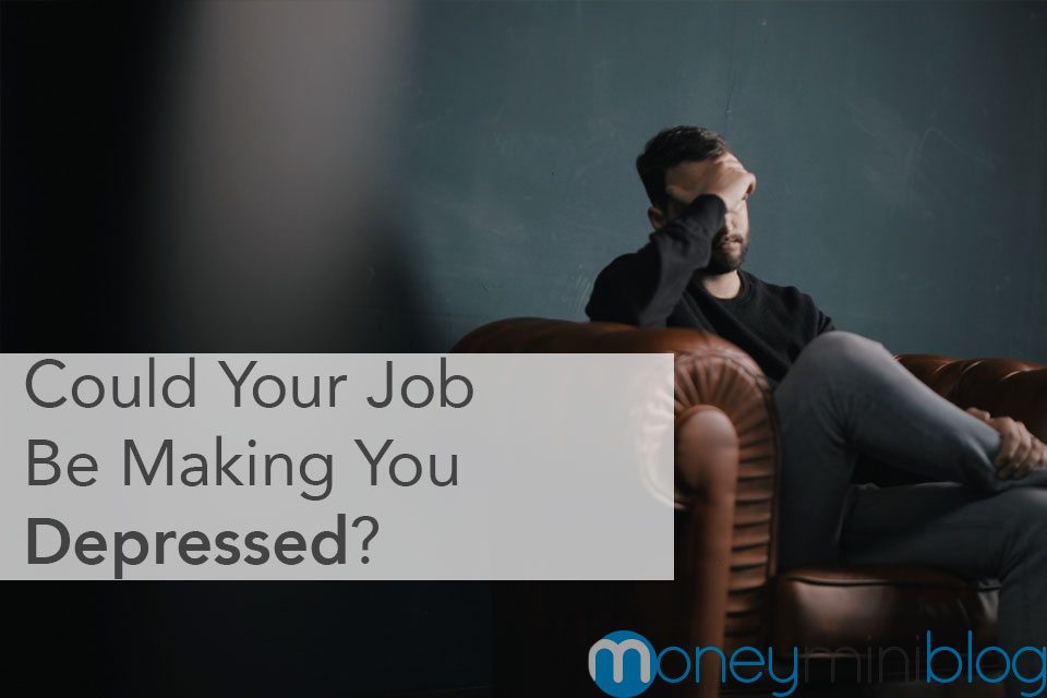 Could Your Job Be Making You Depressed?
