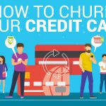 How to Churn Your Credit Card