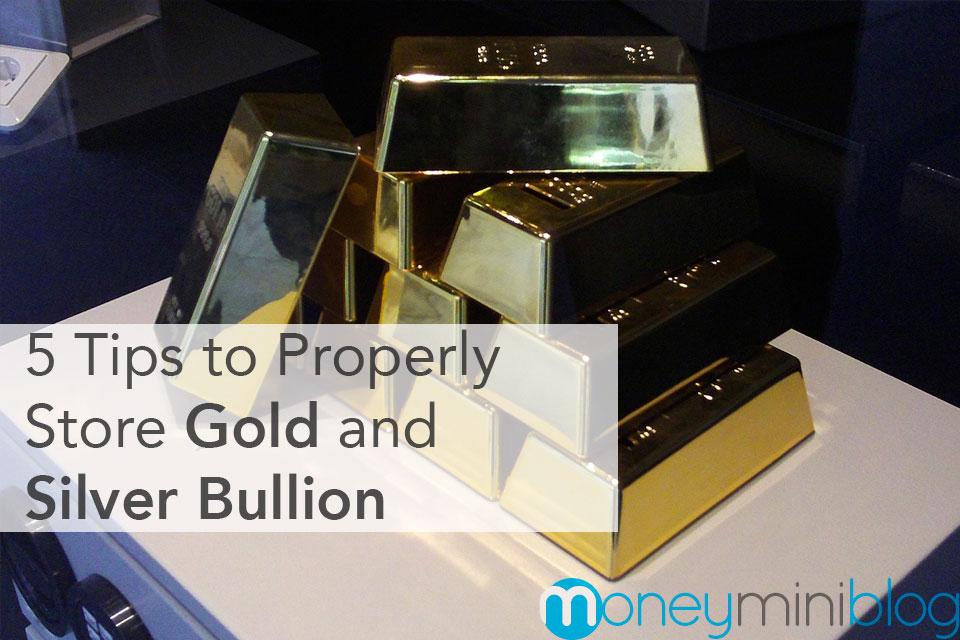 Tips to Properly Store Gold and Silver Bullion