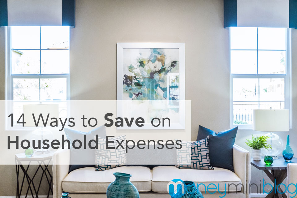 14 Ways to Save on Household Expenses