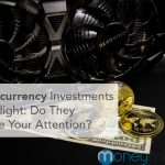 crypto currency investments attention