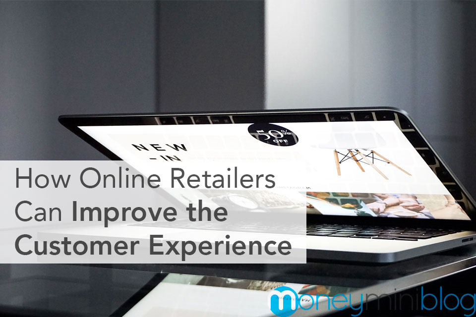 How Online Retailers Can Improve the Customer Experience