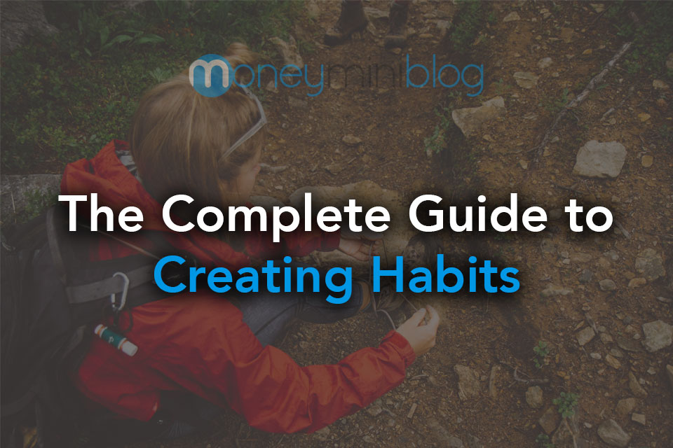creating habits complete guide