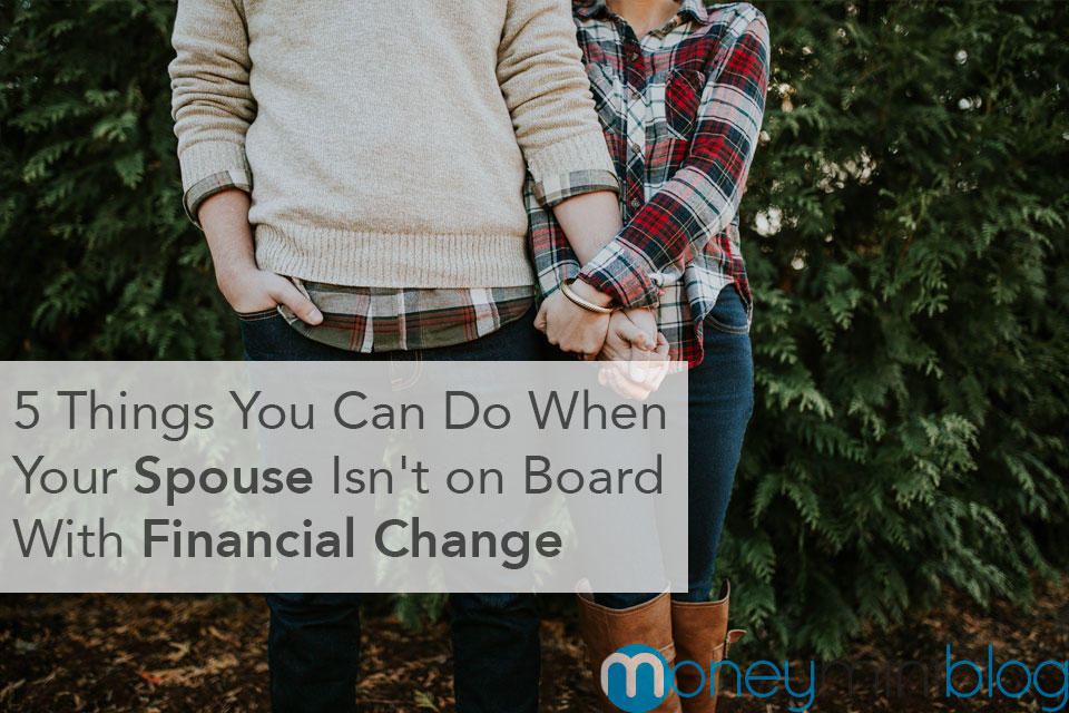spouse financial change budgeting investing