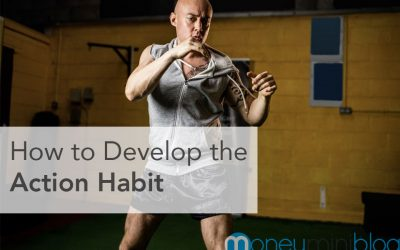 How to Develop the Action Habit: Put Everything Into the First Step