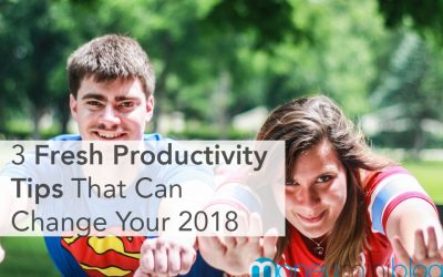 3 Fresh Productivity Tips That Can Change Your 2018