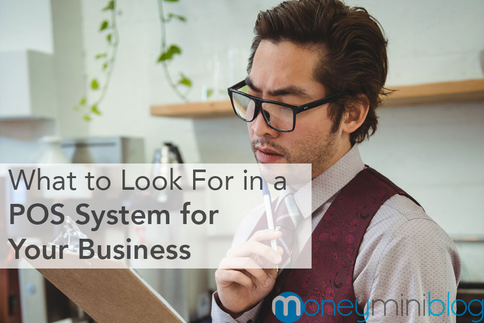 What to Look for in a POS System for Your Business