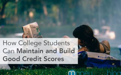 How College Students Can Maintain and Build Good Credit Scores