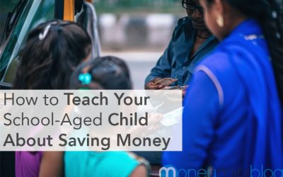 How to Teach Your School-Aged Child About Saving Money