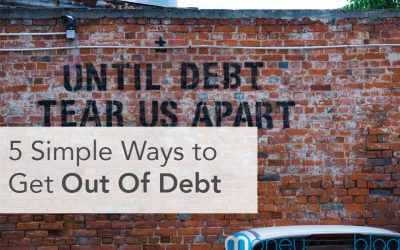 5 Simple Ways To Get Out Of Debt