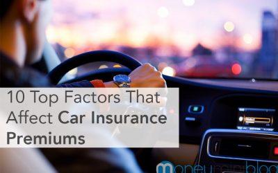 10 Top Factors That Affect Car Insurance Premiums