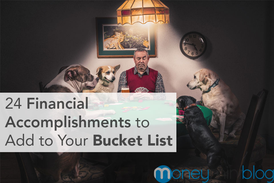 24 Financial Accomplishments to Add to Your Bucket List