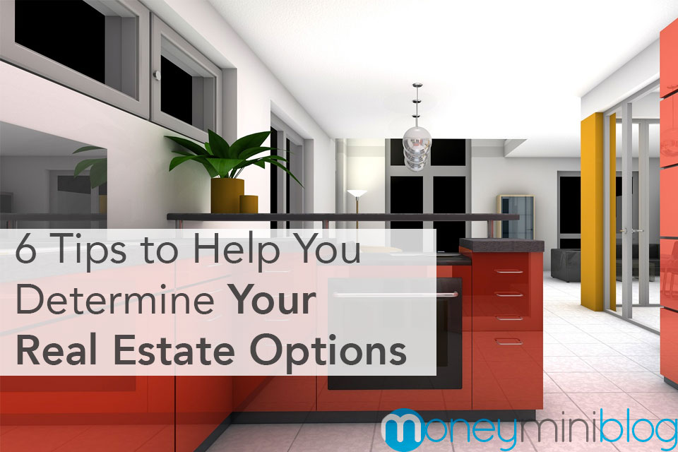 real estate options you have based on income