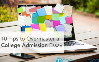 10 Tips to Overmaster a College Admission Essay